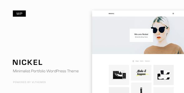 Nickel - Minimalist Portfolio WordPress Theme . Nickel has features such as High Resolution: Yes, Widget Ready: Yes, Compatible Browsers: IE9, IE10, IE11, Firefox, Safari, Opera, Chrome, Edge, Compatible With: WPML, Visual Composer 5.1.x, Visual Composer 4.12.x, Visual Composer 4.11.2.1, Visual Composer 4.11.x, Visual Composer 4.10.x, Bootstrap 4.x, Bootstrap 3.x, Software Version: WordPress 4.8.x, WordPress 4.7.x, WordPress 4.6.1, WordPress 4.6, WordPress 4.5.x, Columns: 4+