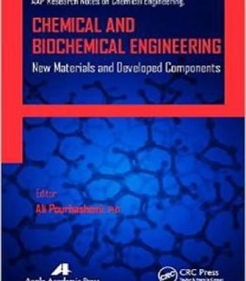 Chemical And Biochemical Engineering: New Materials And Developed Components PDF