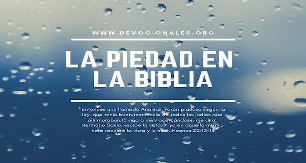 Piedad En La Biblia 12 Ejemplos Poderosos Con Versículos Biblia Palabra De Vida Citas Célebres Cristianas
