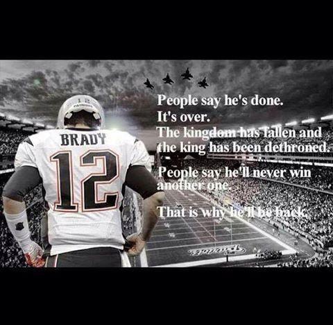 Tom Brady - New England Patriots Hate = fuel to his FIRE! GO PATS GO