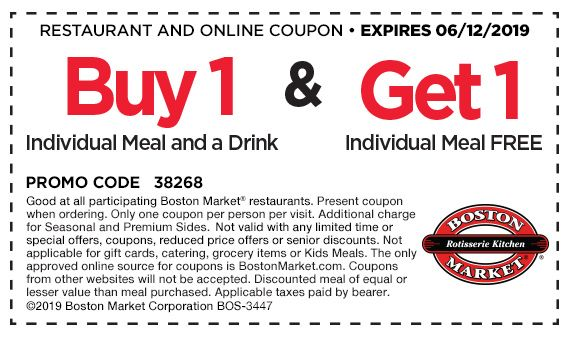 Individual Meal Bogo Boston Market Print Coupons Free Promo Codes