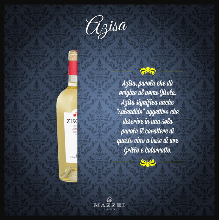"""AZISA - Azisa is the word from which derives the name Zisola. Azisa also means """"beautiful"""", that describes in one word the character of this wine made from Grillo and Catarratto grapes. @marchesimazzei #winegallery #marchesimazzei #zisola #wine #tuscany #winelovers"""