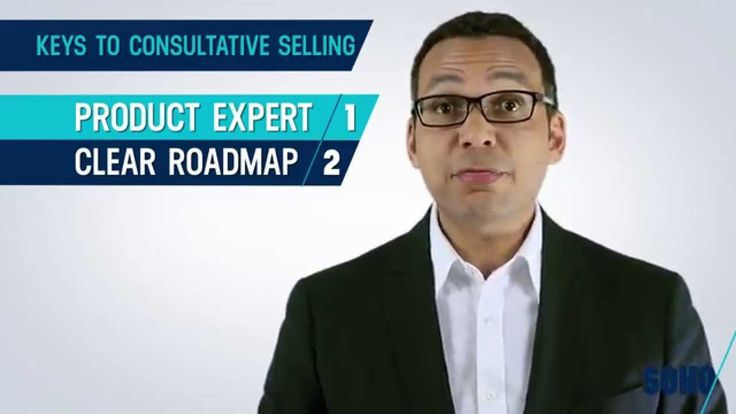 Consultative Selling - The 4 Steps to Sales Success