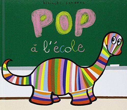 Pop a l'Ecole. de Sanders Alex / Bisin http://www.amazon.fr/dp/2211215866/ref=cm_sw_r_pi_dp_EgY4vb0Y730F9