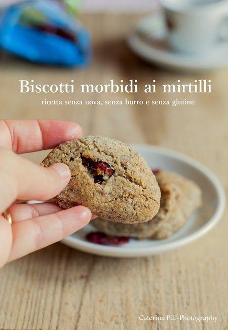 Biscotti morbidi ai mirtilli rossi ,ricetta senza uova,senza burro e senza glutine