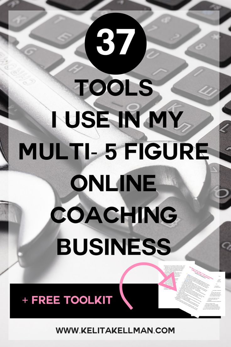 37 Tools I use in my multi 5 figure Coaching Business