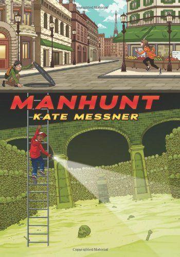 Manhunt by Kate Messner
