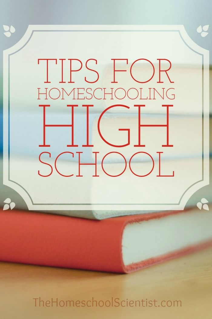 tips for homeschooling high school