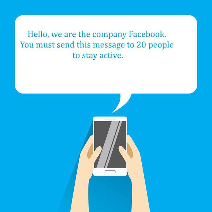 """According to this message, which purports to be from """"the Facebook Company"""", you must send the same message on to twenty people to """"stay active""""."""