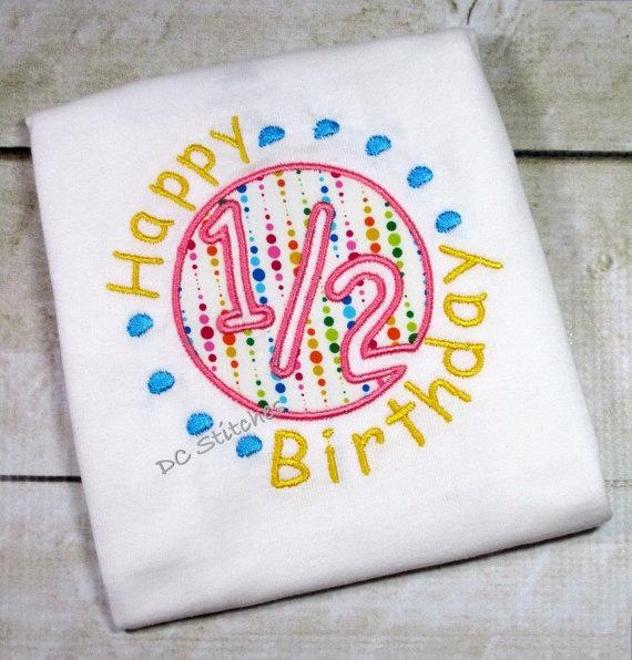 26 best Half birthdays images on Pinterest Birthday ideas