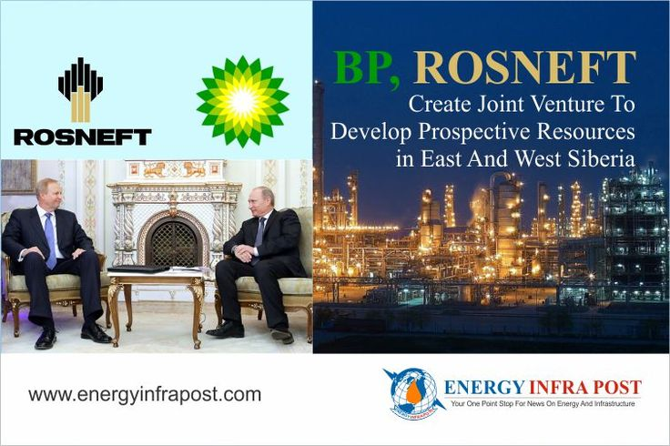 BP Rosneft create joint venture to #develop prospective resources in East and West #Siberia   #Energy