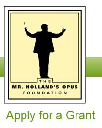 Mr. Holland's Opus grant opportunity.