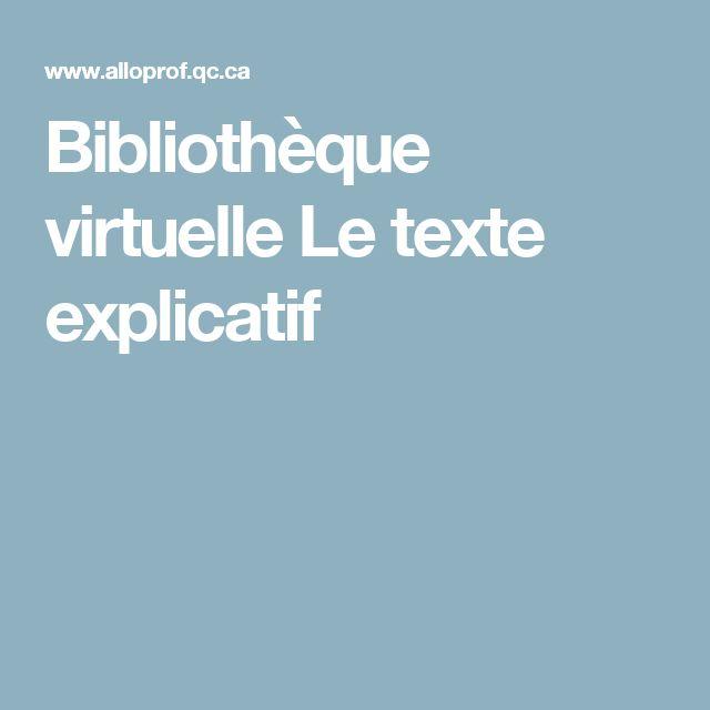 Bibliothèque virtuelle                                       Le texte explicatif