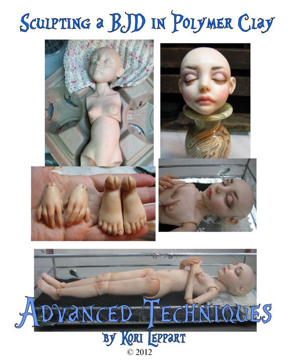 """Just Released Today!  My New Tutorial, """"Sculpting A BJD (Ball jointed doll) in Polymer Clay: Advanced Techniques"""""""