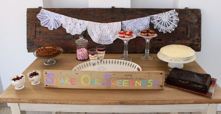 Combine home made sweets with lettered signs, dollies and old doors for a real home charm, rustic feel!