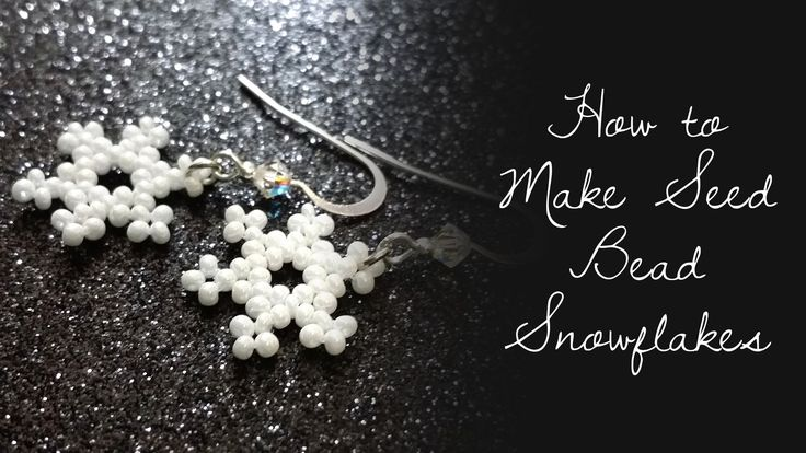 How to Make Seed Bead Snowflakes ~ Seed Bead Tutorials