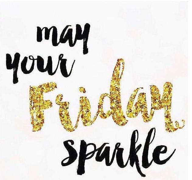 Happy Friday Ya'll  Wishing You All Are Fabulous Day/Weekend!