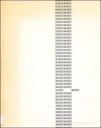WORDS Gebrauch der Sprache in der Kunst Während des Letzten Jahrzhntes /  L'uso del Linguaggio nell'Arte dell'Ultimo Decennio exhibition curated by Isabella Puliafito  Bochum / Genova 1979
