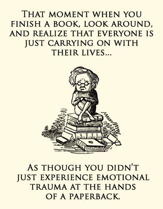That moment you finish a book...
