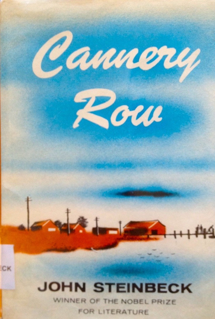 cannery row john steinbeck essays Cannery row study guide contains a biography of john steinbeck, literature  essays, quiz questions, major themes, characters, and a full.