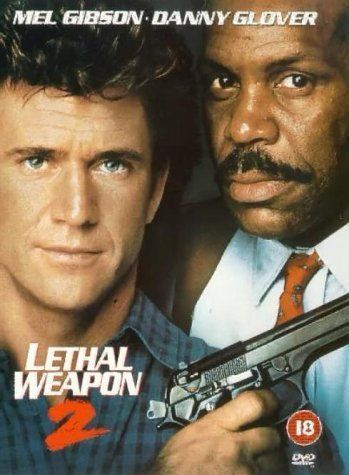 *LETHAL WEAPON 2, (1989) Poster:  Riggs + Murtaugh are on the trial of South African diplomats who are using their immunity to engage in criminal activities.  Starring:  Mel Gibson, Danny Glover, Joe Pesci