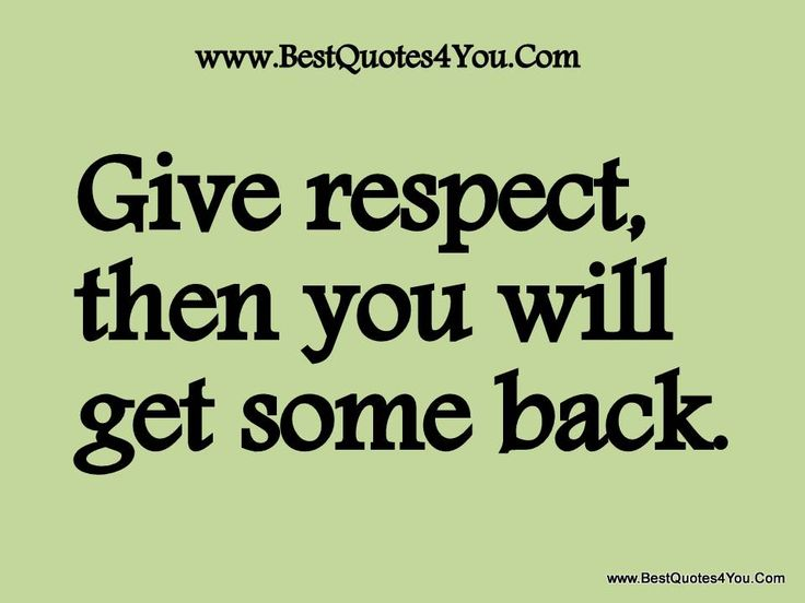 71 Best Images About Respect On Pinterest