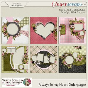 Always in my Heart Quickpages by Trixie Scraps Designs