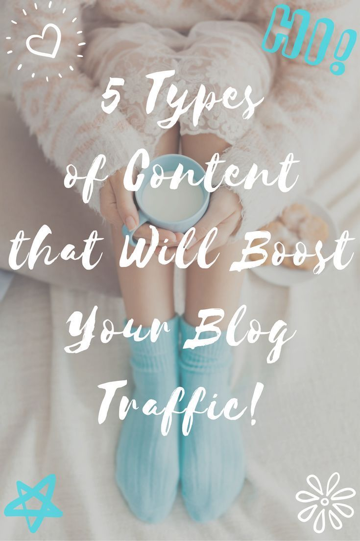 5 Types of Content that Will Boost Your Blog Traffic... this will blow your mind!