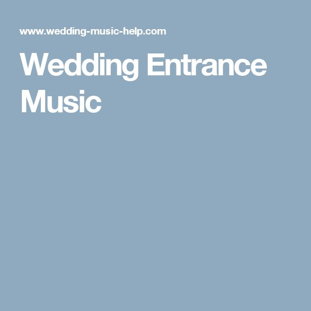 Wedding Grand Entrance Song: Best 25+ Wedding Entrance Music Ideas On Pinterest