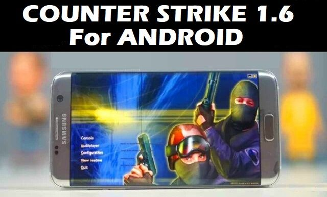 Counter Strike 1.6 Update 2018 for Android Download