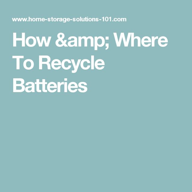 How & Where To Recycle Batteries