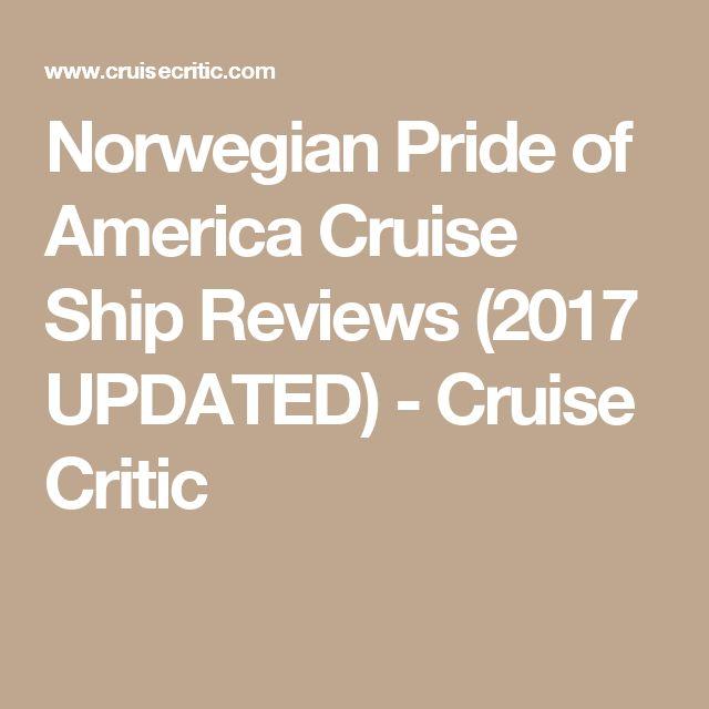 Norwegian Pride of America Cruise Ship Reviews (2017 UPDATED) - Cruise Critic