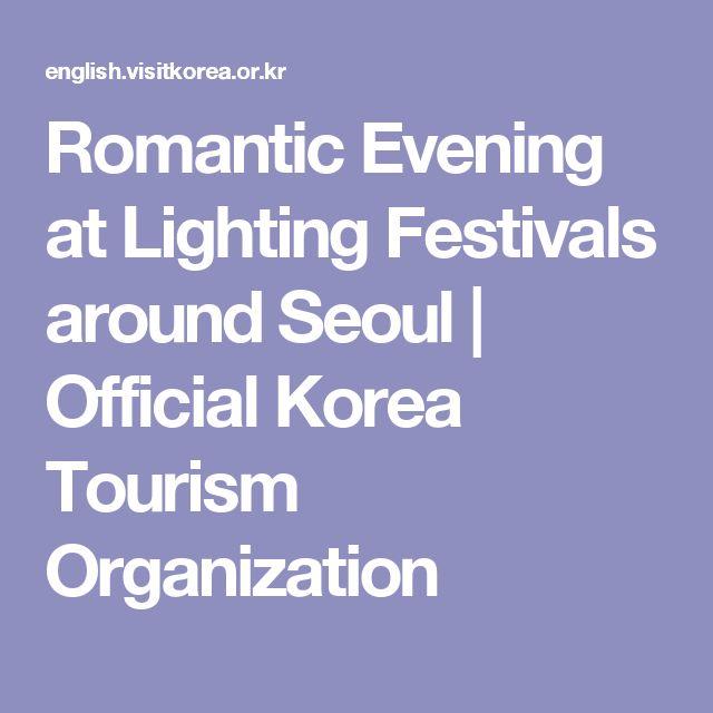 Romantic Evening at Lighting Festivals around Seoul   Official Korea Tourism Organization