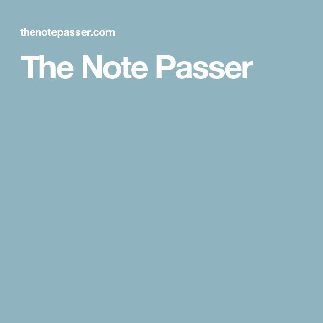 The Note Passer