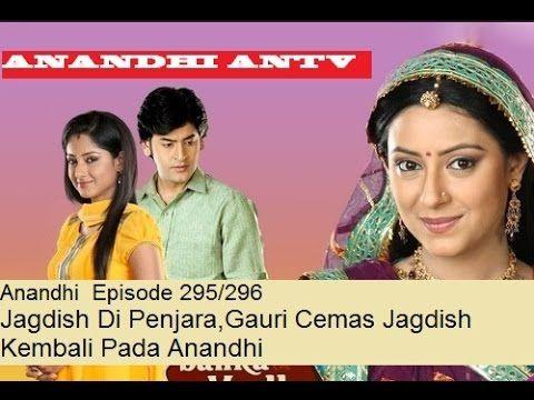 Anandhi  Episode 295/296 Jagdish Di Penjara,Gauri Cemas  Jagdish Kembali...