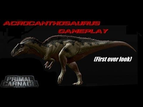 ACROCANTHOSAURUS GAMEPLAY - (Primal Carnage Gameplay/Commentary)