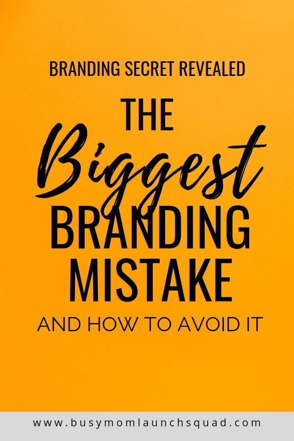 Don T Make This Big Mistake When Choosing The Branding For Your