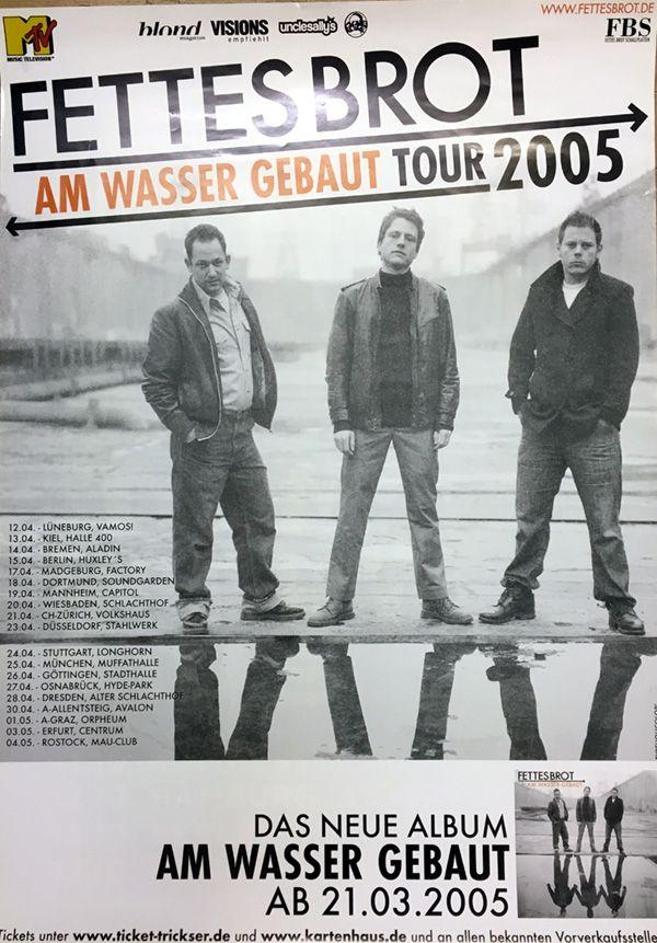 Fettes Brot - Tour 2005 - Deutschland/Germany Poster Plakat Konzertposter.