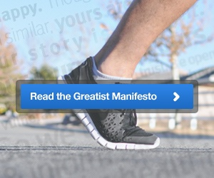 Greatist- your go to source for fitness, health, and happiness!  Seriously, It's The Greatist Manifesto!