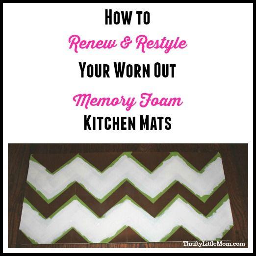 Renewing & Restyling Worn Memory Foam Kitchen Mats