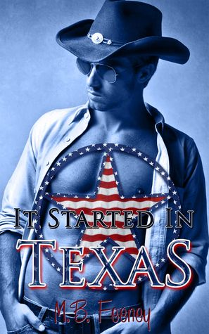 My review of It Started In Texas by M.B Feeney