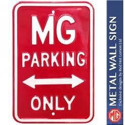 MG PARKING ONLY STEEL SIGN - RED