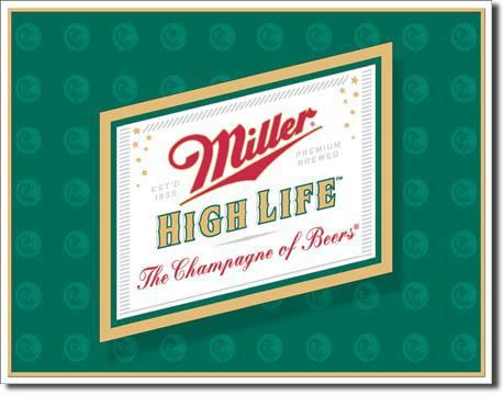 Miller High Life Logo Vintage Sign ReproductionIt doesn't cost alot to live the high life, just some good old common sense and you to can live the high life. Miller High Life Logo Sign is simply a go