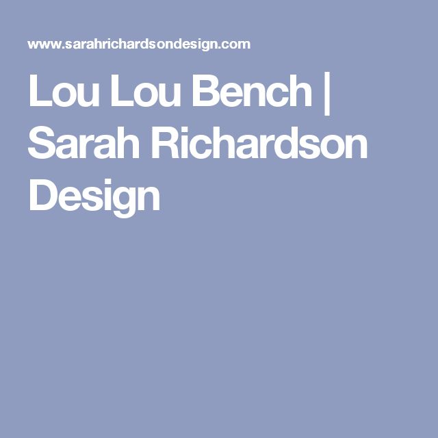 Lou Lou Bench | Sarah Richardson Design