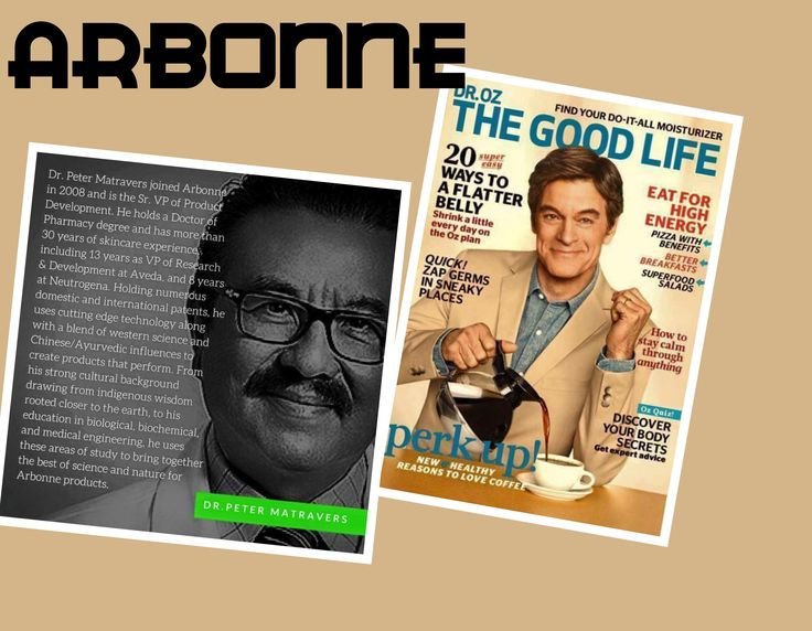 """The April issue of Dr. Oz, The Good Life Magazine includes a story titled, """"What's in Your … Face Lotion?"""" and the article features expert input from Arbonne Sr. VP and Chief Scientific Officer, Dr. Peter Matravers. The magazine article focuses on what readers should look for in a face cream, and Arbonne is mentioned on the page's resource credits. Look for the issue on national newsstands. teresavitorino.arbonne.com"""