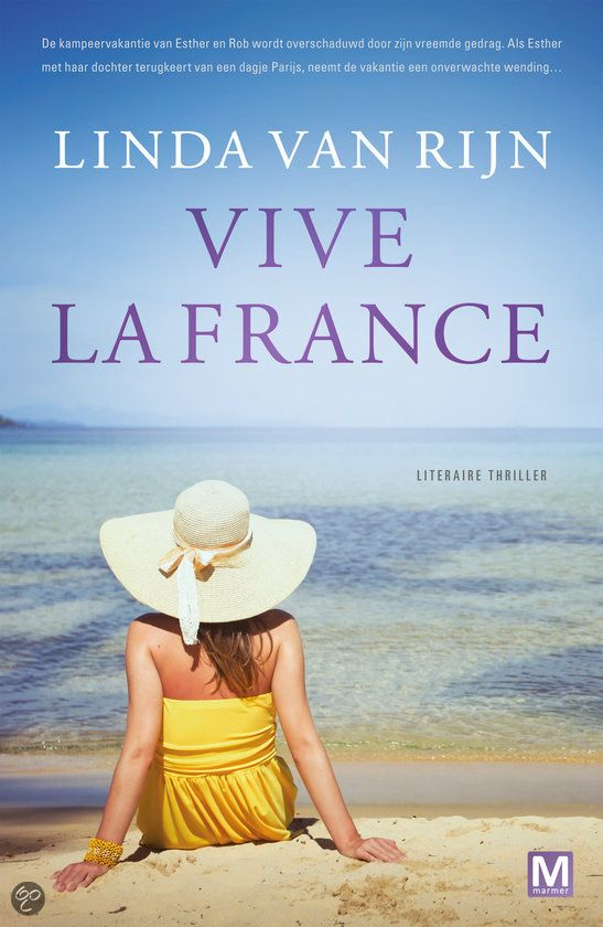 bol.com | Vive la France, Linda van Rijn | 9789460682353 | Boeken 08-08-2015 - 11-08-2015