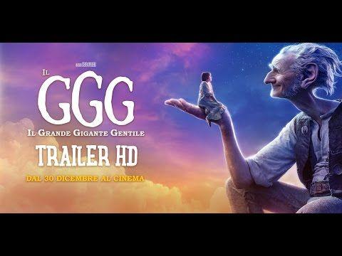 Il GGG, il Grande Gigante Gentile - trailer film 2016 YouTube