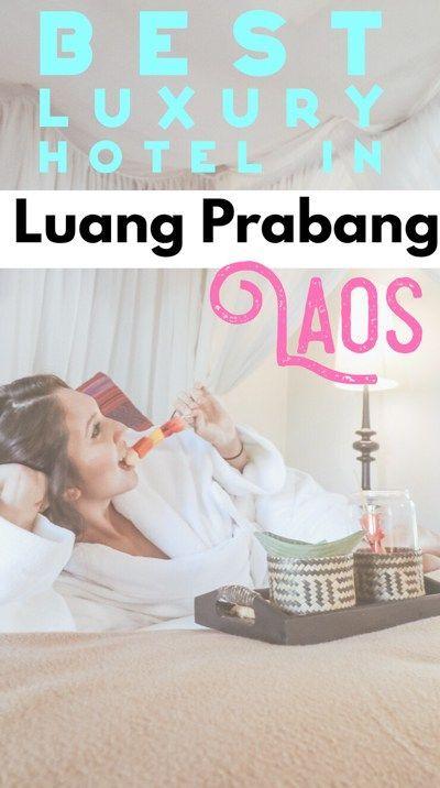 Sofitel Luang Prabang Laos: The Best in Luxury Luang Prabang Hotels