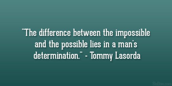 tommy lasorda quote 26 Great Sports Quotes You Cant Afford To Miss