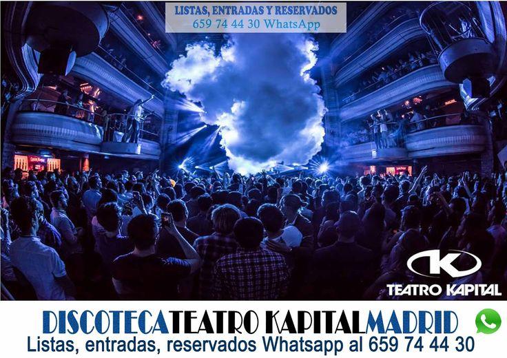 Discotecas,gratis,Teatro Kapital,entradas,lista,precio de reservados,teléfono relaciones públicas Madrid,fotos,club,precios, cenas de empresa